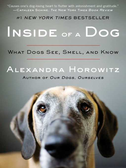 Title details for Inside of a Dog by Alexandra Horowitz - Available