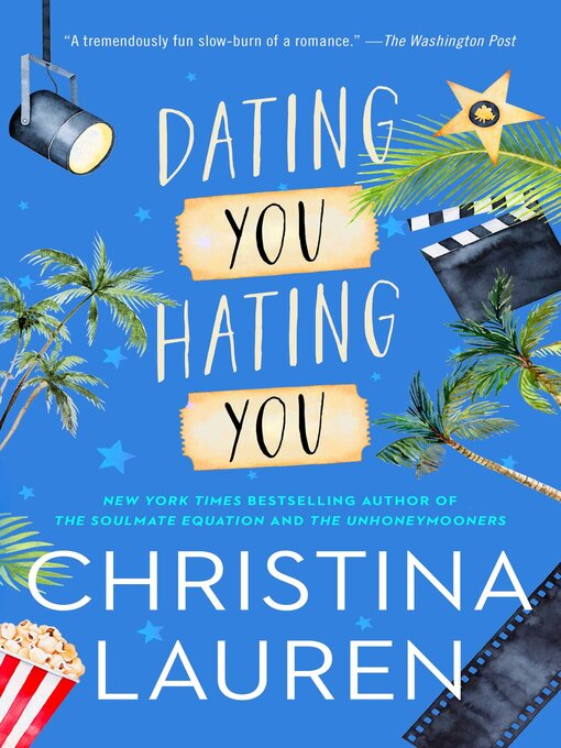 Title details for Dating You / Hating You by Christina Lauren - Wait list