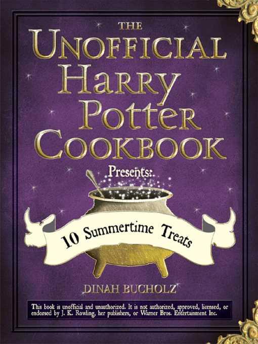 Title details for The Unofficial Harry Potter Cookbook Presents by Dinah Bucholz - Available