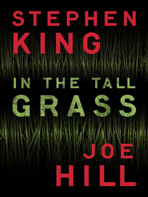 Title details for In the Tall Grass by Stephen King - Available
