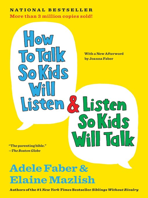 Title details for How to Talk So Kids Will Listen & Listen So Kids Will Talk by Adele Faber - Wait list