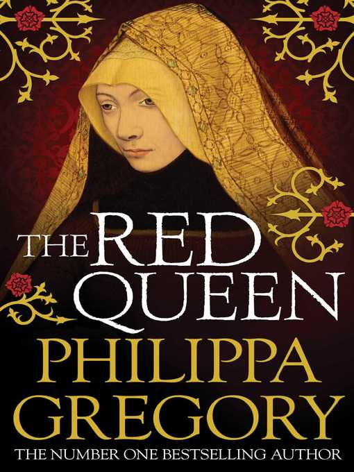 Title details for The Red Queen by Philippa Gregory - Available