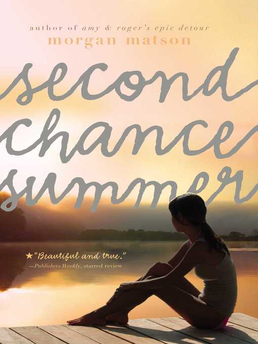Title details for Second Chance Summer by Morgan Matson - Wait list