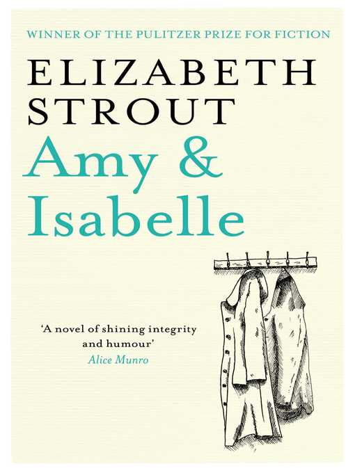 Title details for Amy & Isabelle by Elizabeth Strout - Available