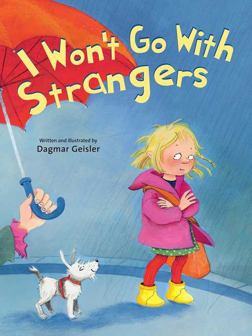 Title details for I Won't Go With Strangers by Dagmar Geisler - Wait list