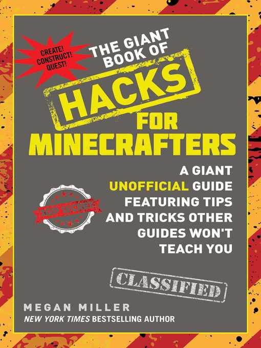 Title details for The Giant Book of Hacks for Minecrafters by Megan Miller - Wait list