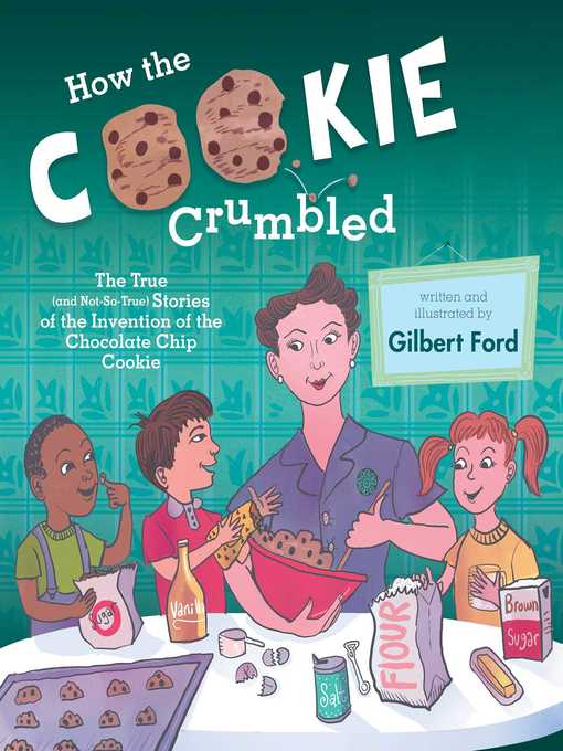 Title details for How the Cookie Crumbled by Gilbert Ford - Available