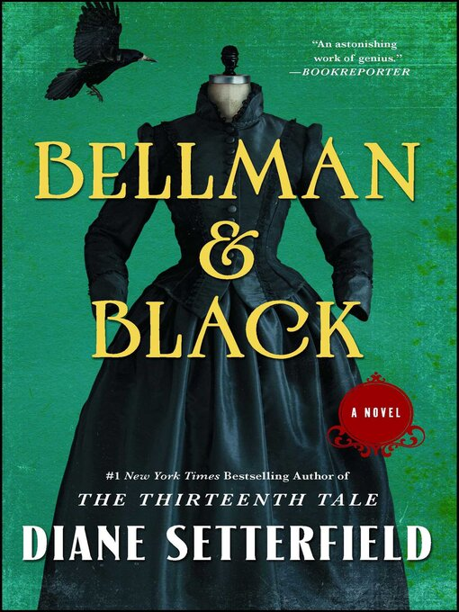 Title details for Bellman & Black by Diane Setterfield - Wait list