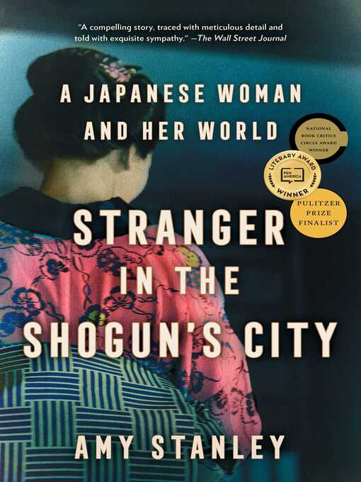 Title details for Stranger in the Shogun's City by Amy Stanley - Wait list