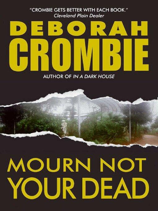 Title details for Mourn Not Your Dead by Deborah Crombie - Wait list