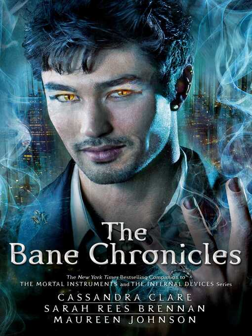 Title details for The Bane Chronicles by Cassandra Clare - Wait list