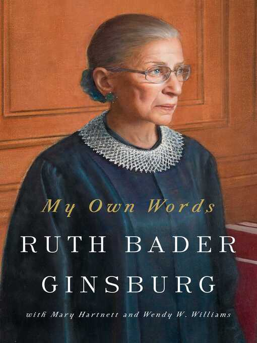 Title details for My Own Words by Ruth Bader Ginsburg - Available