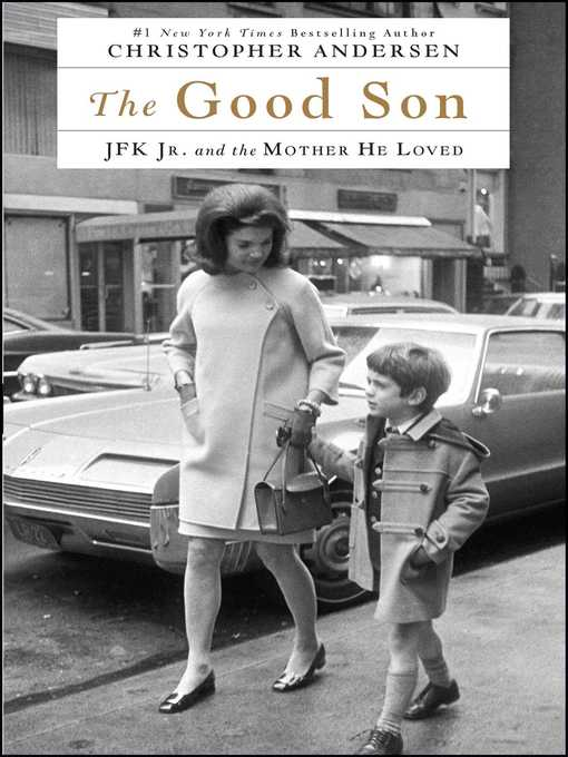 Title details for The Good Son by Christopher Andersen - Wait list