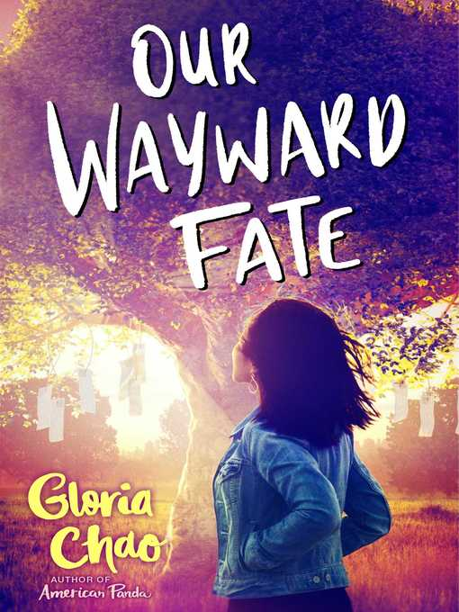 Title details for Our Wayward Fate by Gloria Chao - Available
