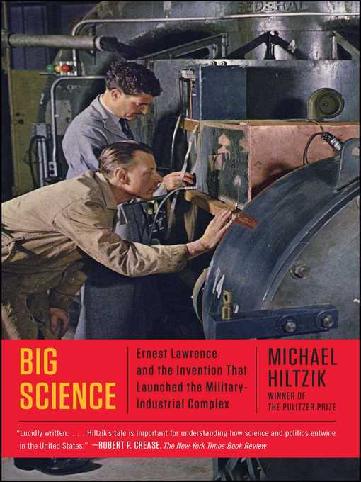 Title details for Big Science by Michael Hiltzik - Wait list