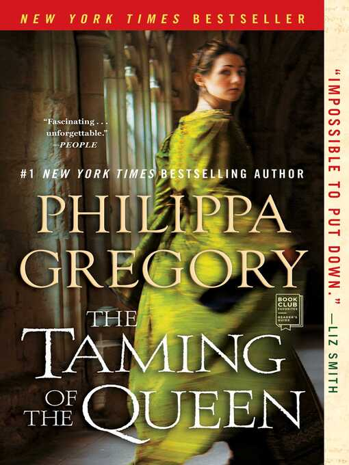 Title details for The Taming of the Queen by Philippa Gregory - Wait list