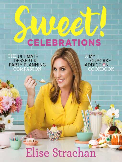 Title details for Sweet! Celebrations by Elise Strachan - Available