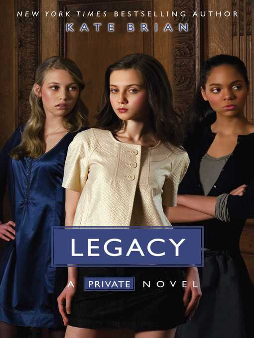 Title details for Legacy by Kate Brian - Available