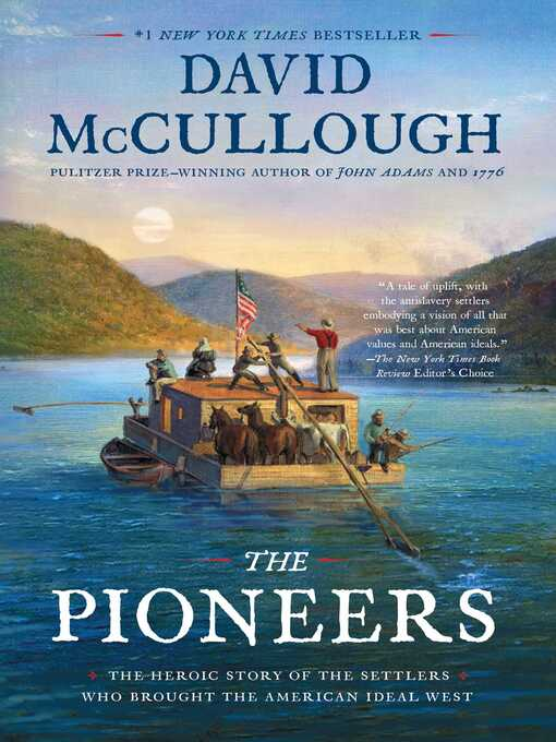 Title details for The Pioneers by David McCullough - Available