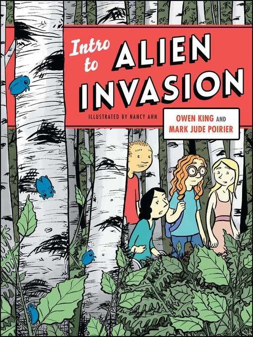 Title details for Intro to Alien Invasion by Owen King - Wait list