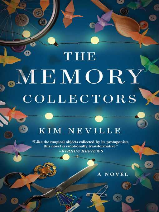 Title details for The Memory Collectors by Kim Neville - Available