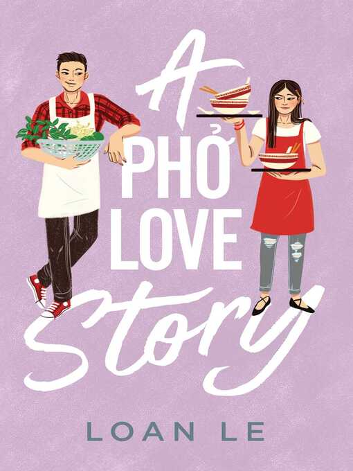 Title details for A Pho Love Story by Loan Le - Wait list