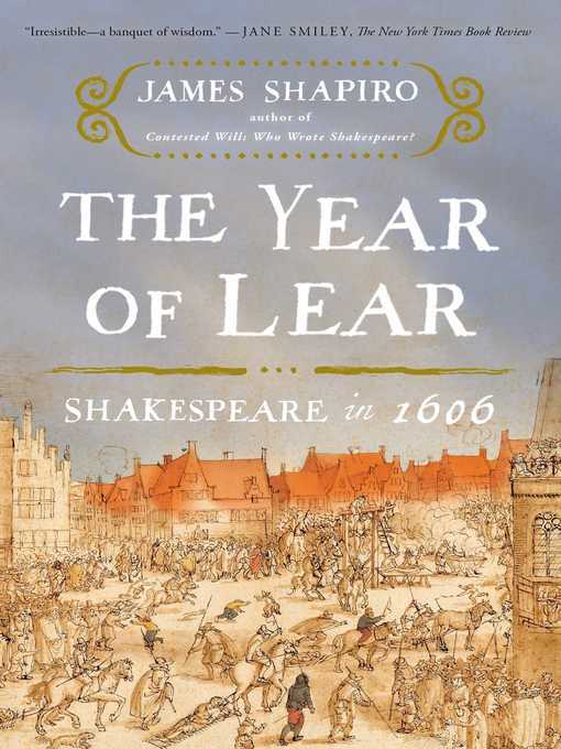 Title details for The Year of Lear by James Shapiro - Available