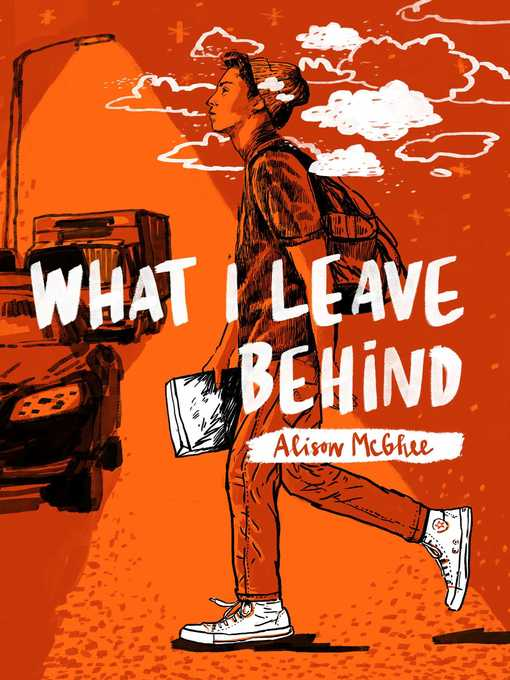 Title details for What I Leave Behind by Alison McGhee - Available
