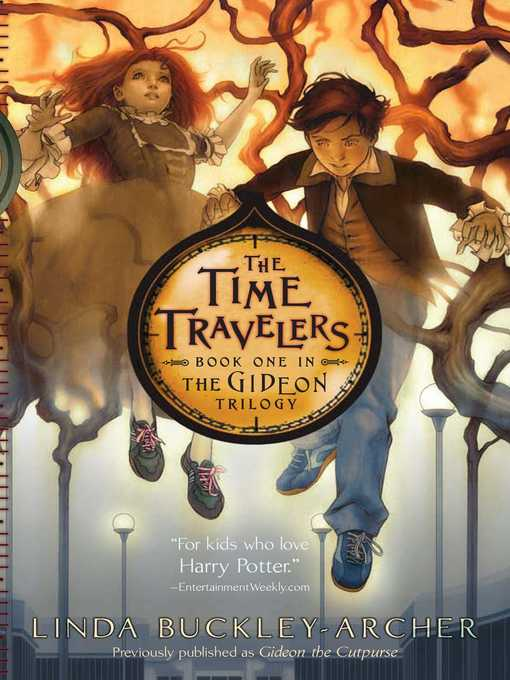 Title details for The Time Travelers by Linda Buckley-Archer - Available