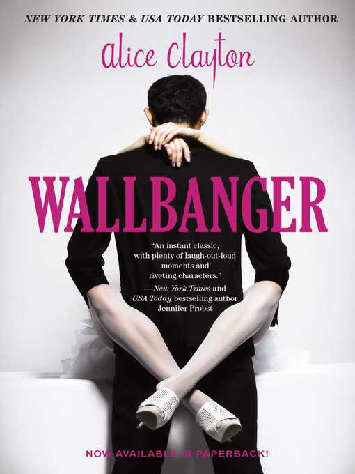 Title details for Wallbanger by Alice Clayton - Wait list