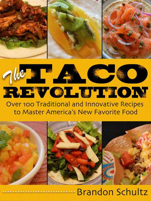Title details for The Taco Revolution by Brandon Schultz - Available