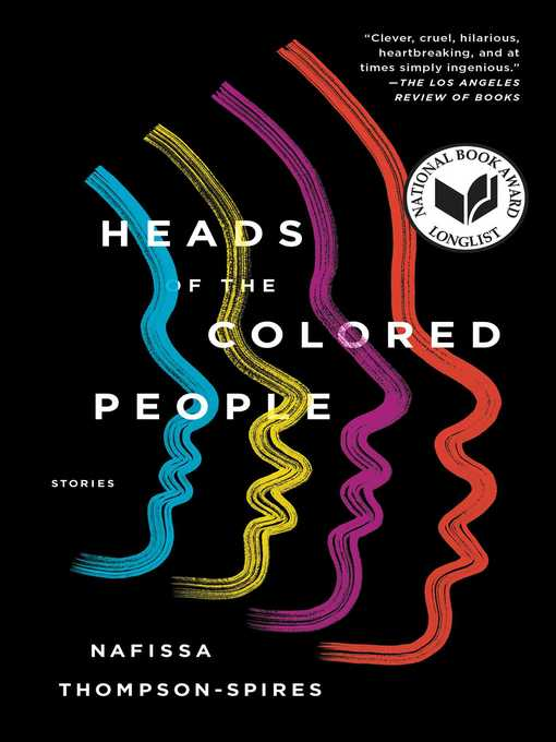 Title details for Heads of the Colored People by Nafissa Thompson-Spires - Wait list