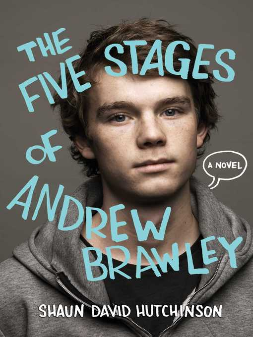 Title details for The Five Stages of Andrew Brawley by Shaun David Hutchinson - Wait list