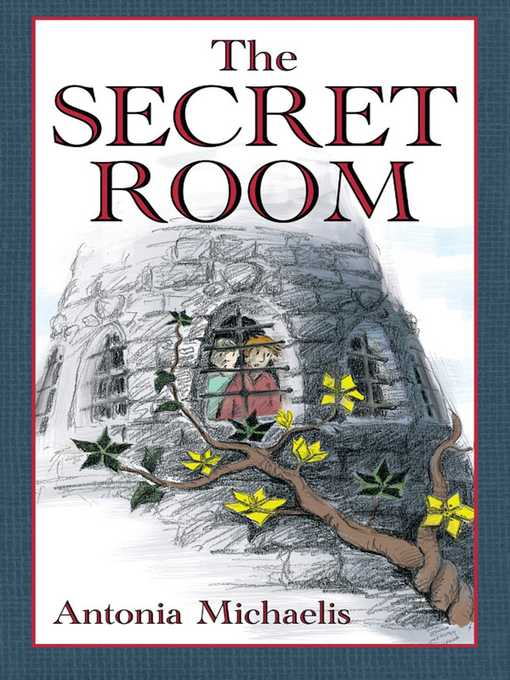 Title details for The Secret Room by Antonia Michaelis - Available
