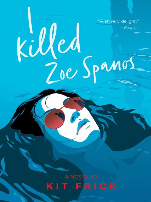 Title details for I Killed Zoe Spanos by Kit Frick - Wait list