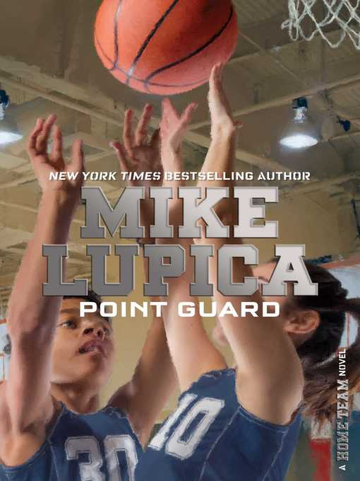 Title details for Point Guard by Mike Lupica - Wait list