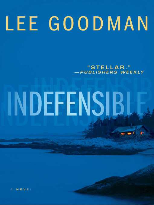 Title details for Indefensible by Lee Goodman - Available