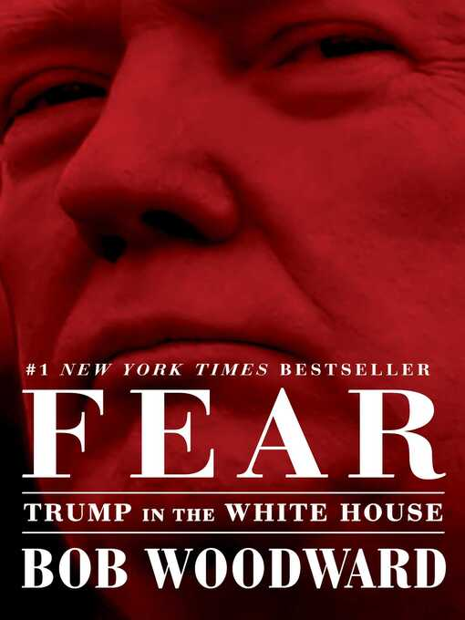 Title details for Fear by Bob Woodward - Wait list