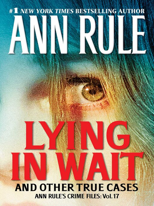 Title details for Lying in Wait by Ann Rule - Wait list