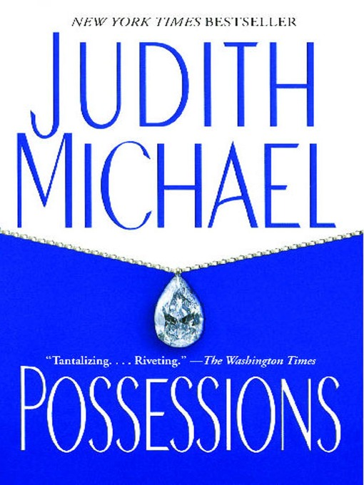 Title details for Possessions by Judith Michael - Wait list