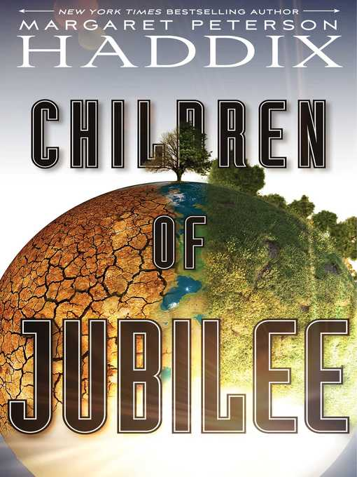 Title details for Children of Jubilee by Margaret Peterson Haddix - Available