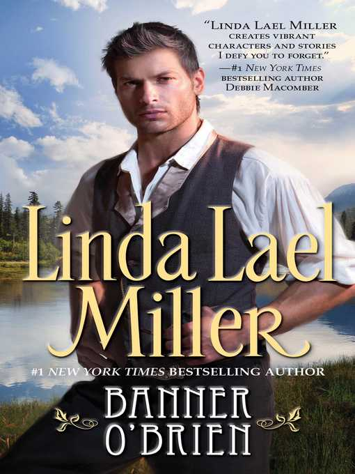 Title details for Banner O'Brien by Linda Lael Miller - Wait list