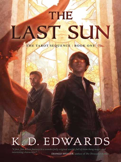 Title details for The Last Sun by K. D. Edwards - Wait list