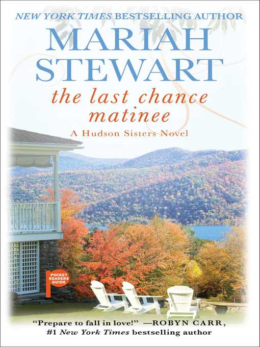 Title details for The Last Chance Matinee by Mariah Stewart - Wait list