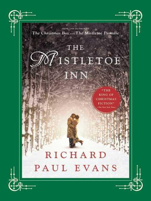 Title details for The Mistletoe Inn by Richard Paul Evans - Available