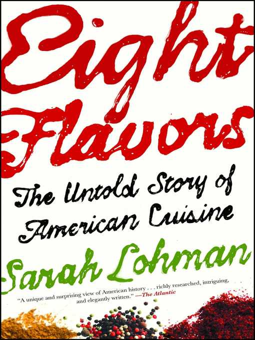 Title details for Eight Flavors by Sarah Lohman - Wait list