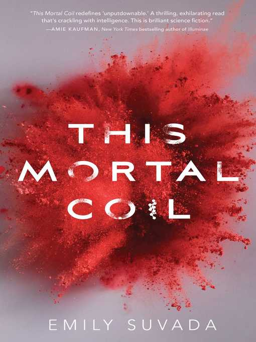 Title details for This Mortal Coil by Emily Suvada - Available
