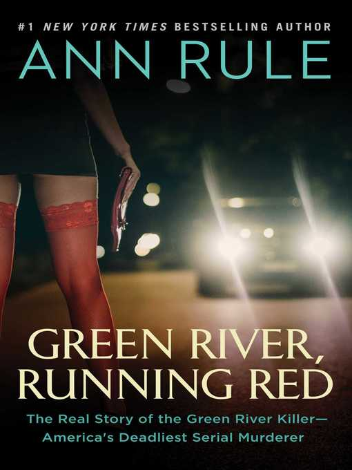 Title details for Green River, Running Red by Ann Rule - Wait list