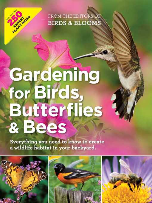 Title details for Gardening for Birds, Butterflies, and Bees by Editors at Birds and Blooms Magazine - Wait list