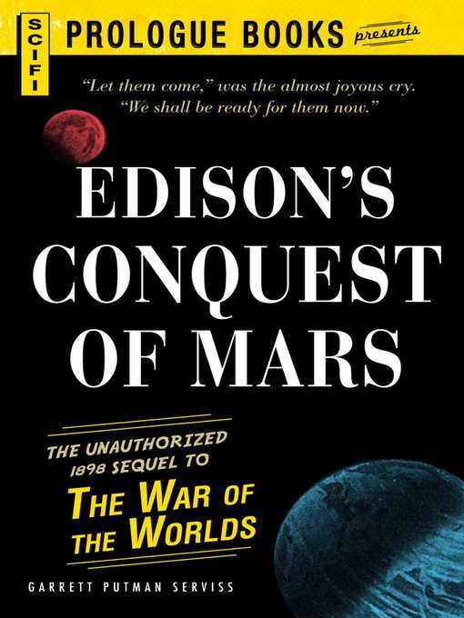 Title details for Edison's Conquest of Mars by Garrett Putnam Serviss - Available